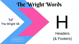 Read more about the article H for Headers (& Footers)